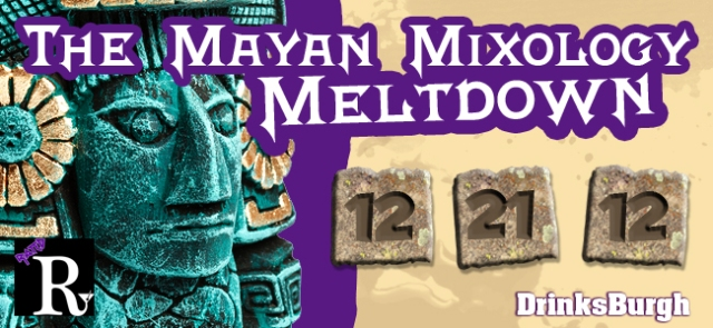 Mayan Mixology Meltdown Banner